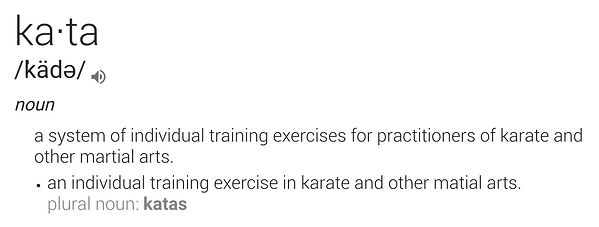 Kata basic definition as system of individual training exercise patterns to gain mastery of a skill