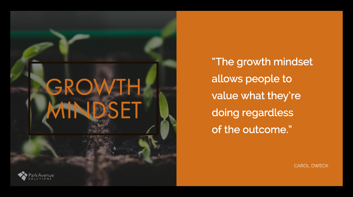 Park_Avenue_Solutions-growth_mindset-Carol_Dweck-quote3